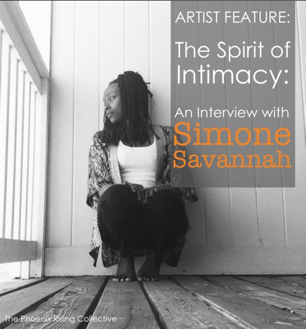 ArtistFeature_SimoneSavannah[thephoenixrisingcollective]