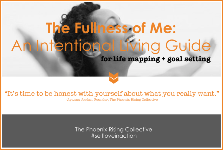 Fullness of Me Intentional Living Guide [Phoenix Rising Collective]