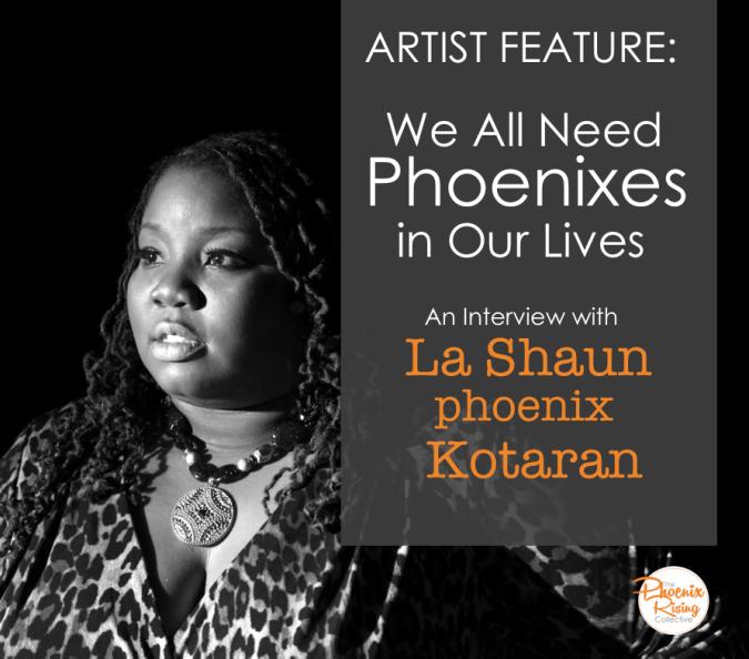 lashaun-phoenix-kotaranthephoenixrisingcollective